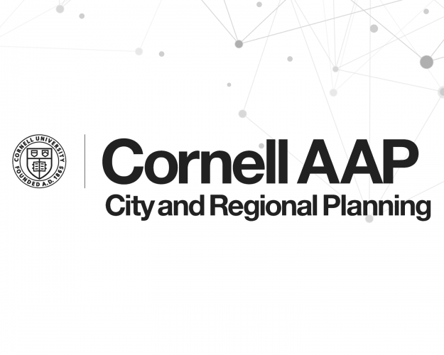 Cornell AAP City and Regional Planning