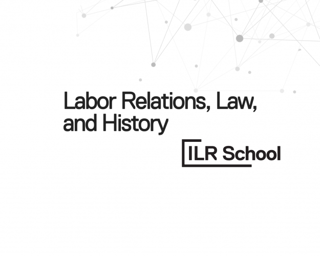 Labor Relations, Law, and History